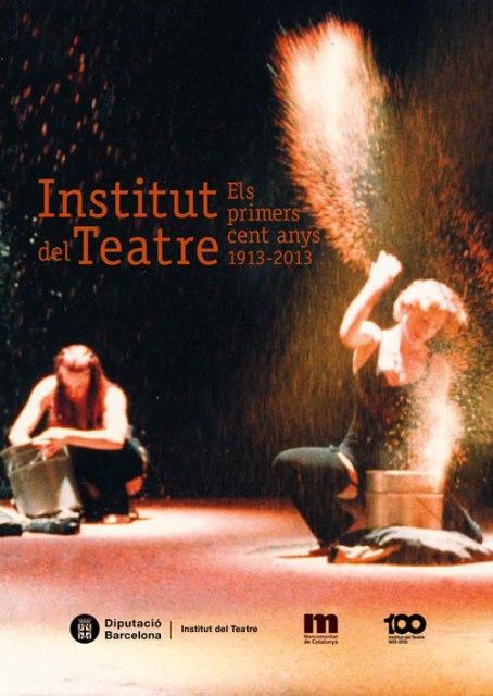 llibre del centenari del Institut del Teatre
