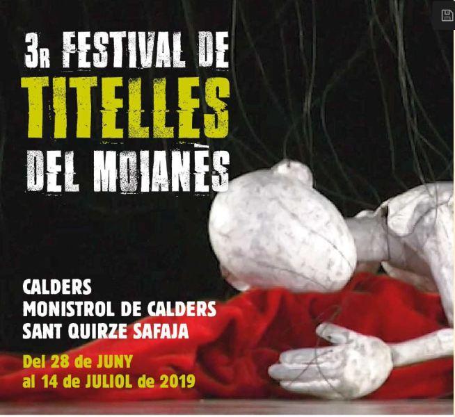 A punt d'arrencar el Festival de Titelles del Moianès: espectacles, exposició de titelles de Tailàndia, trobada de titellaires i Assemblea d'Unima Catalunya