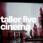 Taller Live Cinema, amb Karla Kracht & Andrés Beladiez, a Palma de Mallorca