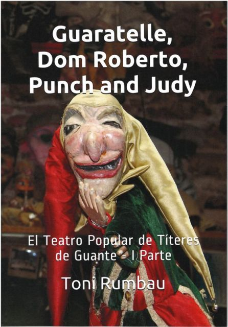 Surt el 1er 'Cuaderno de Titeresante': 'Guaratelle, Dom Roberto, Punch and Judy'