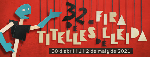 Aviat la 32 FIRA DE TITELLES DE LLEIDA: 30 d'abril, 1 i 2 de maig de 2021 @ Lleida