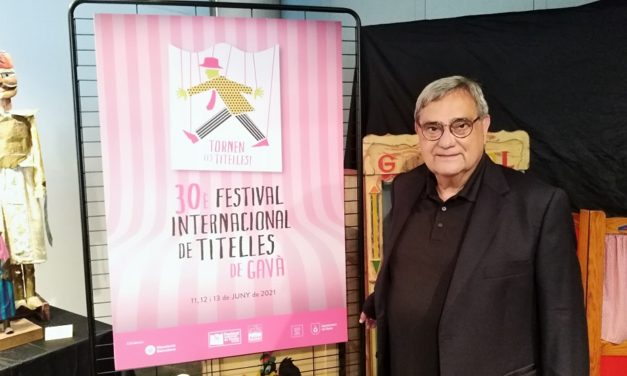 I – El Festival Internacional de Titelles de Gavà 2021 celebra el seu 30è aniversari. Exposició 'Titelles del Món', de Galiot Teatre