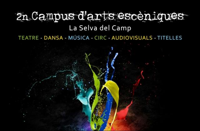 II CAMPUS D'ARTS ESCÈNIQUES, A LA SELVA DEL CAMP