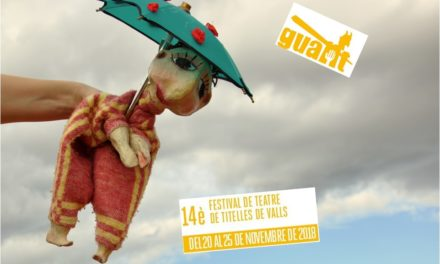 Guant 2018 – arriba el XIVè Festival de Titelles de Valls