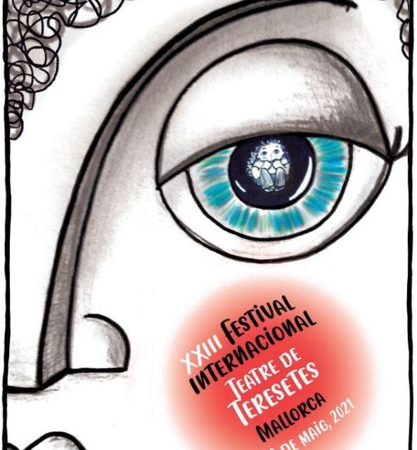 23è Festival Internacional de Teatre de Teresetes 2021: del 24 al 30 de maig