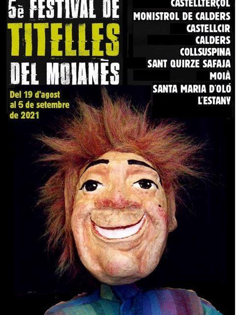 5è Festival de Teatre de Titelles del Moianès 2021: del 19 d'agost al 5 de setembre